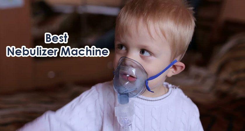 10 Best Nebulizer Machine For Kids To Inhale Liquid