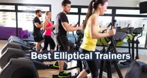 7 Best Elliptical Cross Trainers for Home Gym 2021: Reviews & Buying Guide
