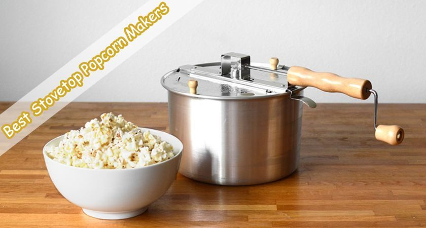 Stovetop Popcorn Makers
