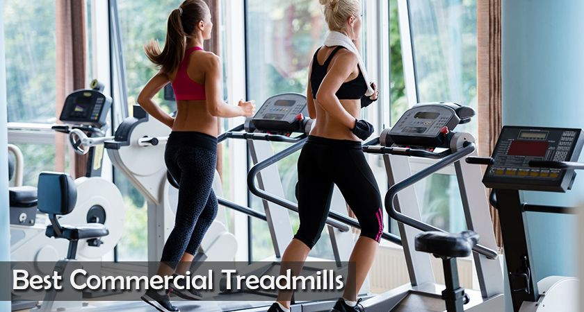 7 Best Commercial Treadmills to buy online for an effective workout 2019