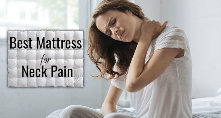 Mattress for Neck Pain