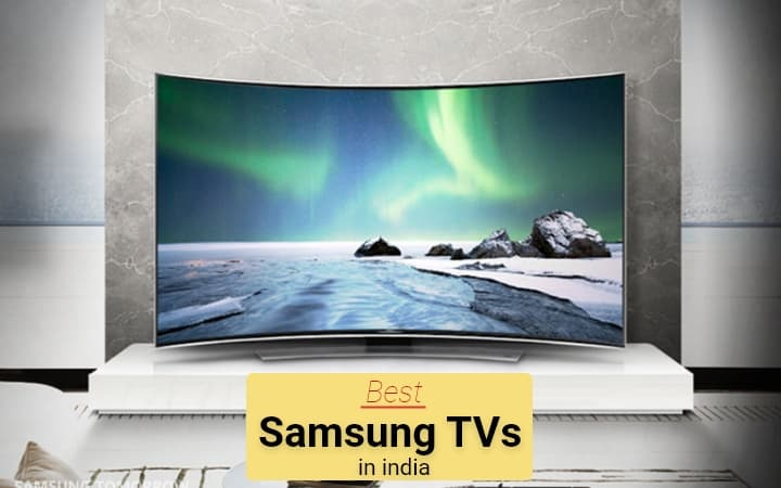 Best Samsung TV in India 2020: Review & Buying Guide